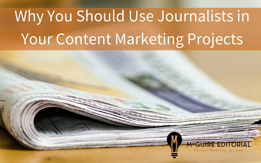 How Hiring a Journalist Can Improve Your Content Marketing