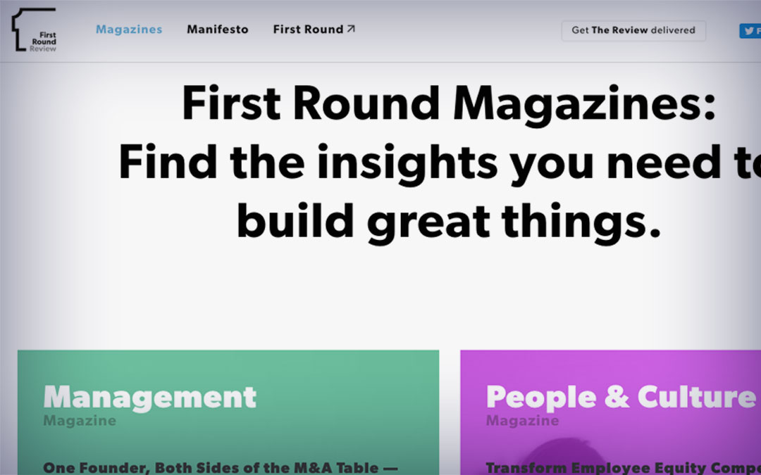 screenshot of First Round Review microsite by First Round venture fund demonstrating thought leadership content
