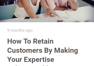 Blog: How to Retain Customers By  Making Your Expertise Indispensible