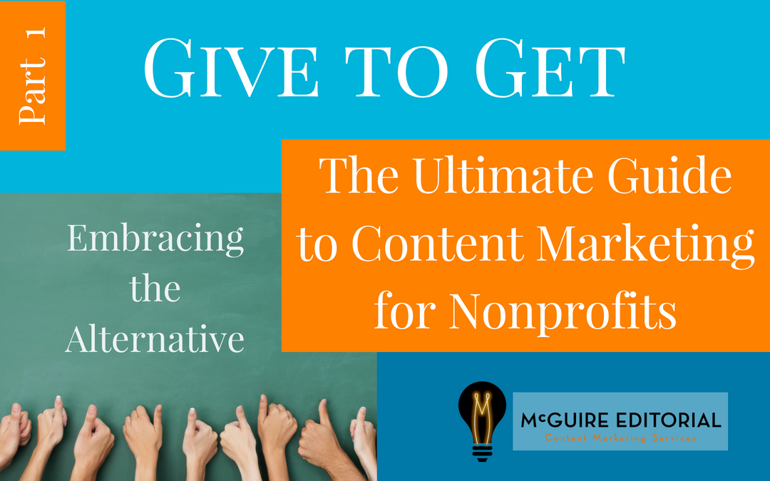 Why Content Marketing for Nonprofits? Because It's a Perfect Fit.