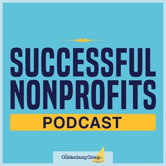 Nonprofit marketing plan; logo for Successful Nonprofits podcast by Goldenburg group with Dolph Goldenburg