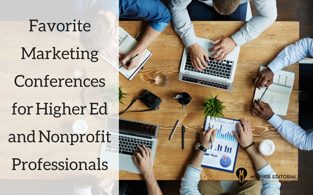Ultimate List of 18 (and Counting) Nonprofit and Higher Education Marketing Conferences